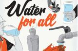 Ngày Nước thế giới 2019: Nước cho tất cả - không để ai bị bỏ lại phía sau